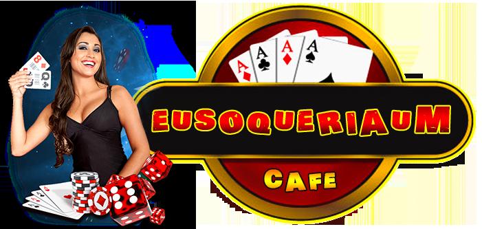 Eusoqueriaum Cafe